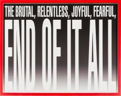 Untitled -- End of it All, Digital Print, Text, Feminist Art by Barbara Kruger