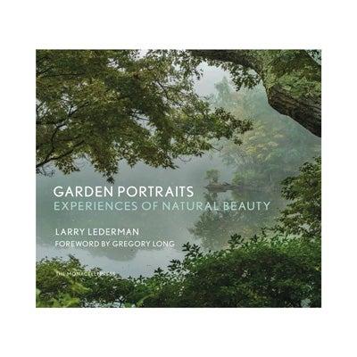 Larry Lederman, Garden Portraits: Experiences of Natural Beauty, New