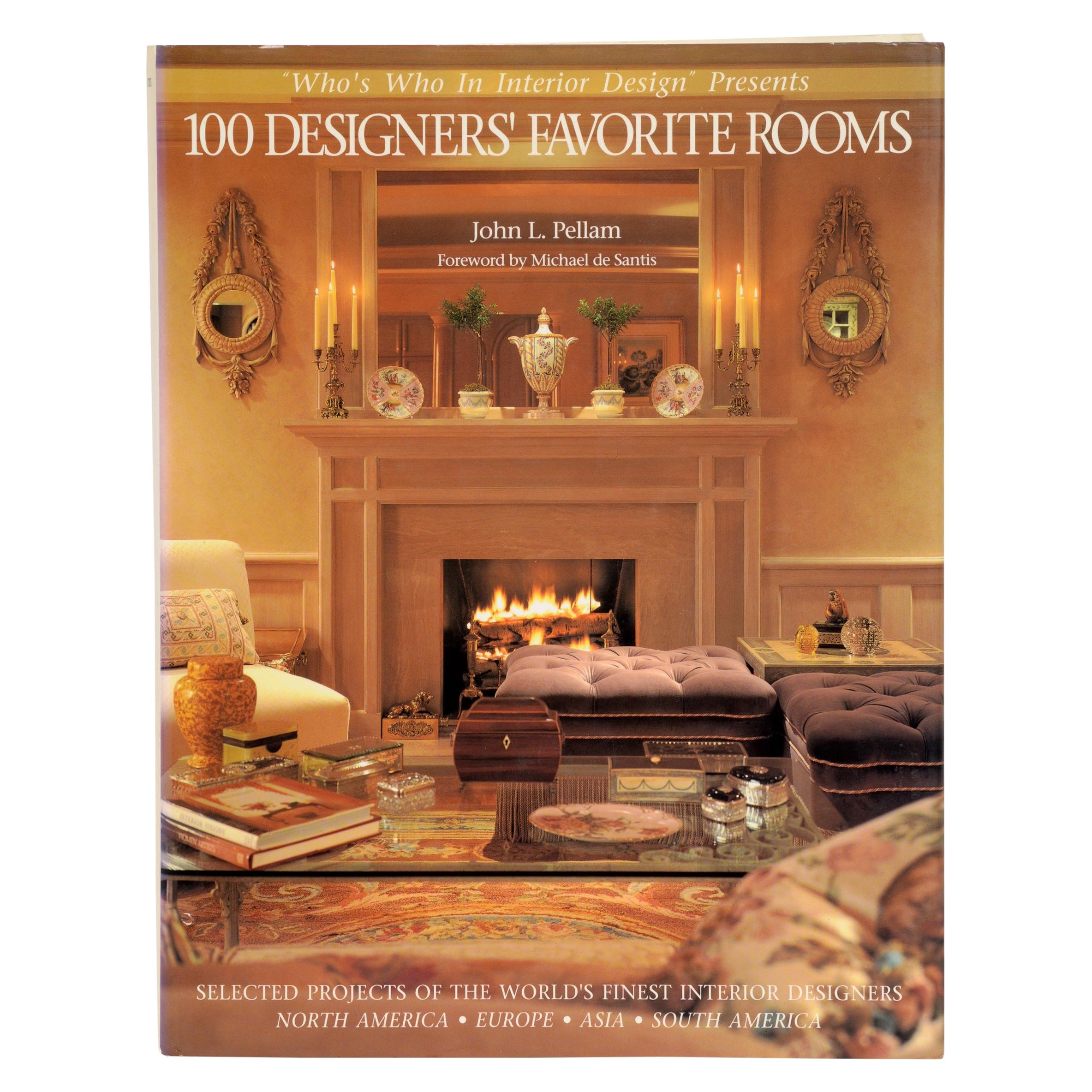 100 Designers' Favorite Rooms Projects of the World's Finest Designers 1st Ed