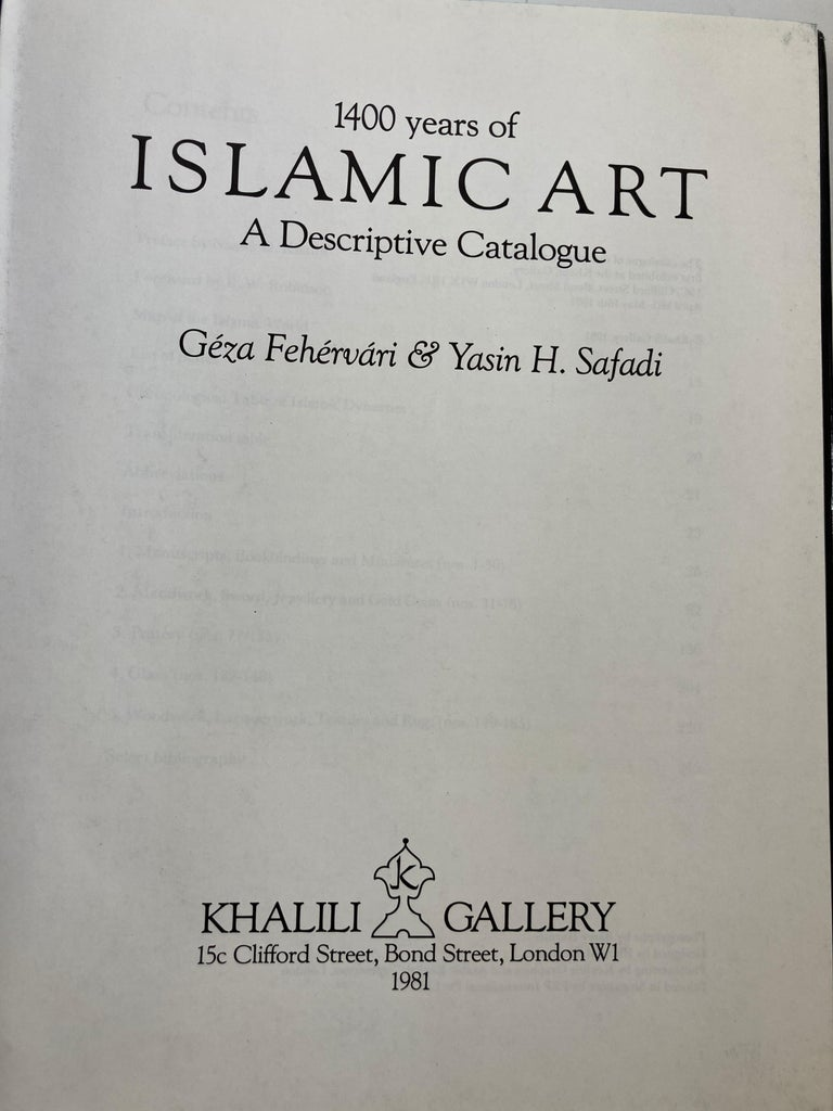 1400 Years of Islamic Art a Descriptive Catalogue Hardcover Book In Good Condition For Sale In North Hollywood, CA