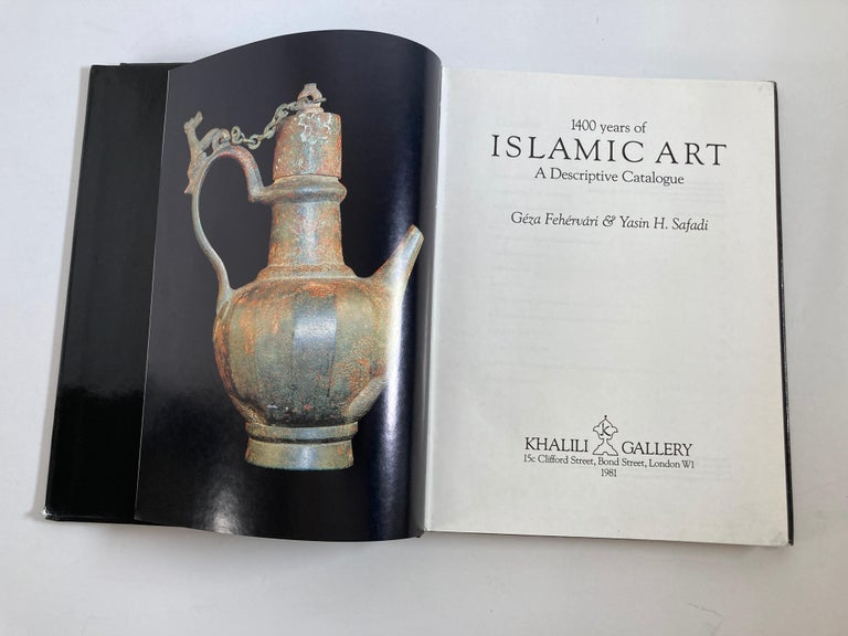 20th Century 1400 Years of Islamic Art a Descriptive Catalogue Hardcover Book For Sale