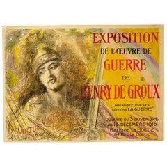 """1916 Poster by Henry De Groux """"Exposition De L'oeuvre De Guerre De Groux"""" Paris"""