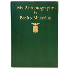"1928 1st Edition Book ""My Autobiography"" by, Benito Mussolini"