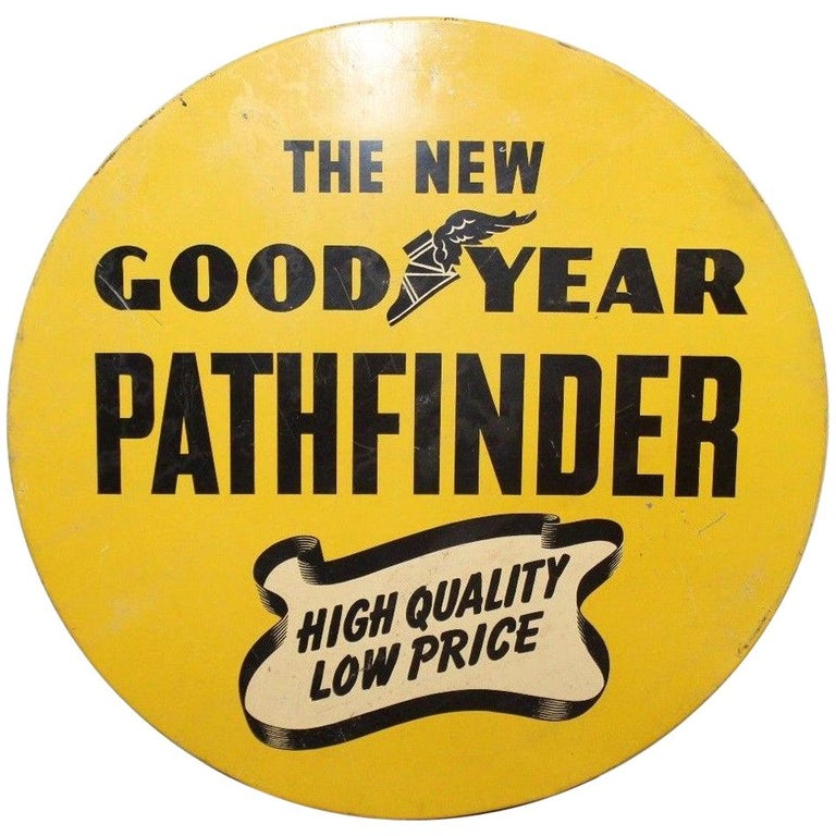 1930s Goodyear Tires Pathfinder Tin Tire Vintage Sign For Sale