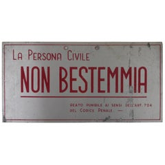 """1940s Vintage Italian Screen-printed Tin Sign """"The civil person doesn't swear"""""""