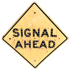 1959 California Highway 'Signal Ahead' Sign with Reflectors