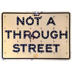 """1961 California Highway 'Not A Through Street"""" Sign with Reflectors"""