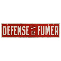 """1970s French Red and White """"Defense de Fumer"""" or """"No Smoking"""" Sign"""