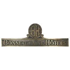 1970s French Vintage Bonne-Chaîne Hôtels Brass Plaque