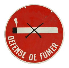 1970s Round Red with White Lettering Double Sided Defense de Fumer Sign
