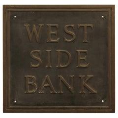 1980s Cast Bronze West Side Bank Plaque