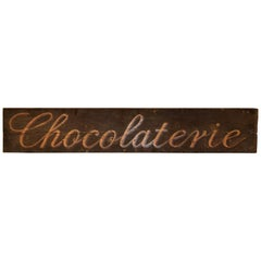 "19th Century ""Chocolaterie"" Sign"