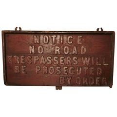 19th Century Rustic English Private Land Owners Trespassers Sign