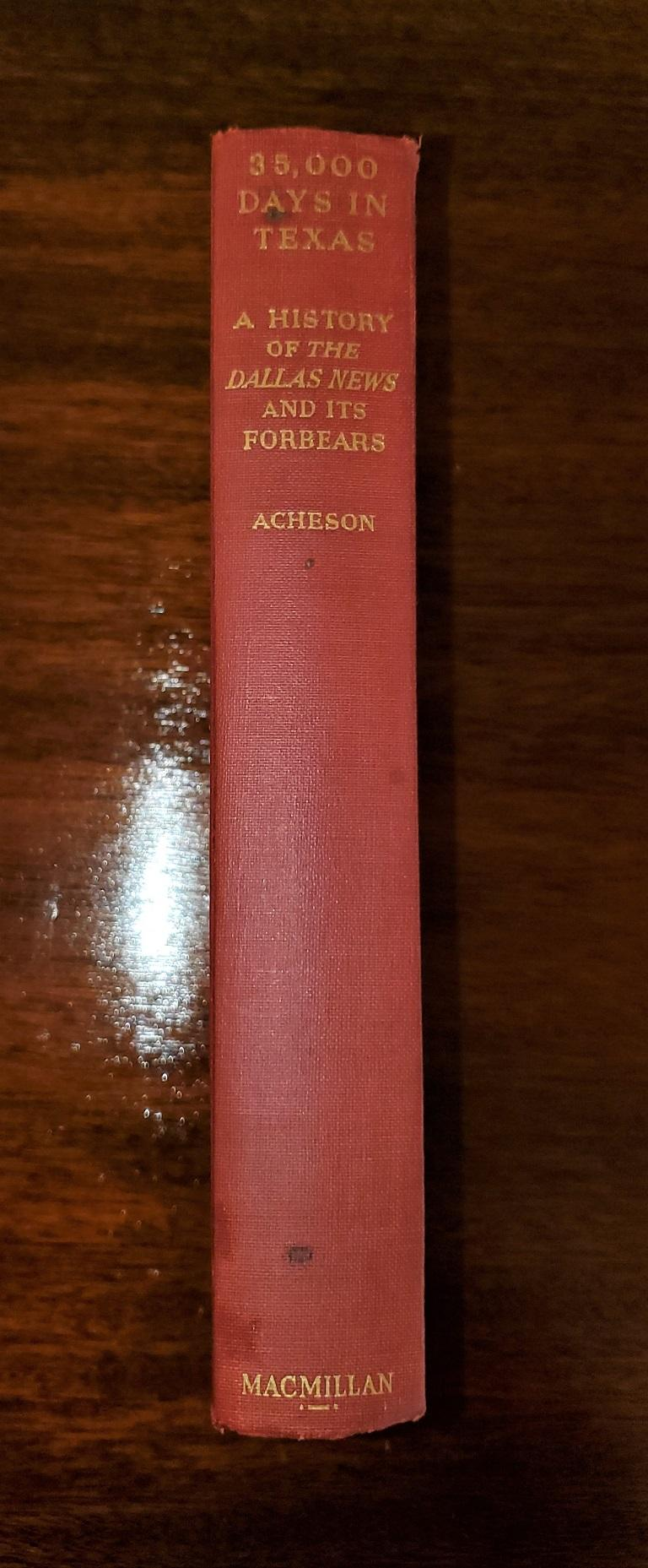 35000 Days in Texas by Acheson 1st Edition For Sale 2