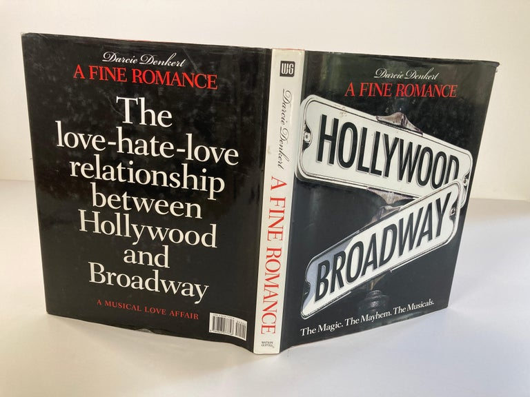 A Fine Romance Hollywood Broadway: The Magic, The Mayhem, The Musicians By Denkert, Darcie. New York: Watson-Guptill Publications, 2005. 360 pages. Darcie covers the love/hate relationship between Hollywood and Broadway. Film, Musicals,