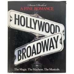Fine Romance Hollywood Broadway: the Magic, the Mayhem, Hardcover Table Book