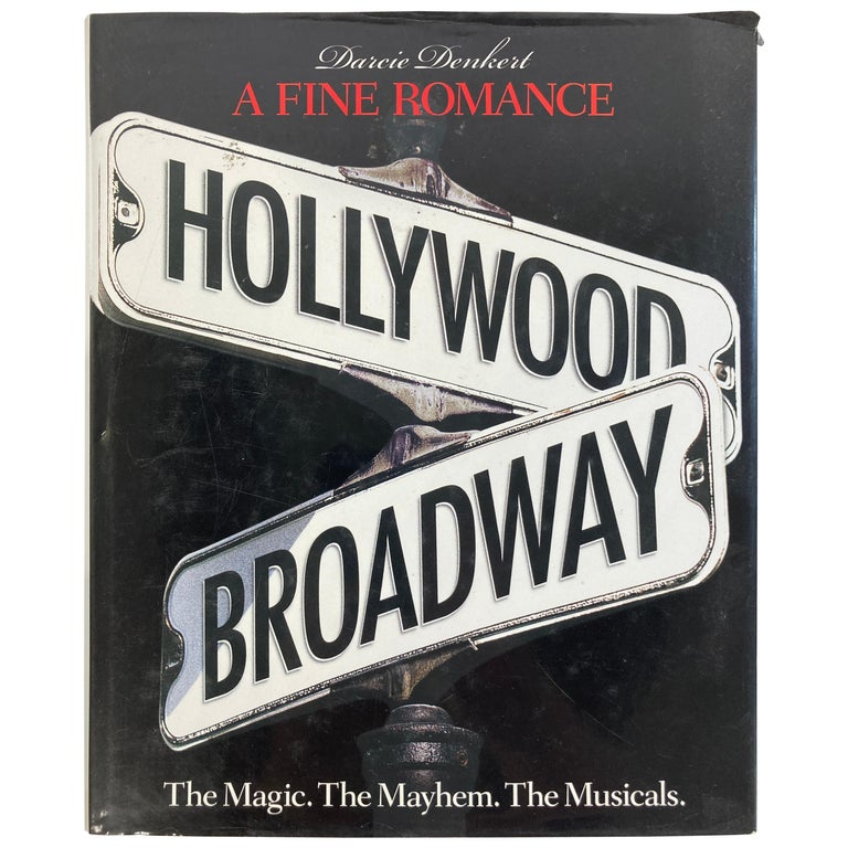 Fine Romance Hollywood Broadway: the Magic, the Mayhem, Hardcover Table Book For Sale