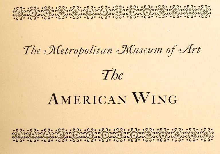 Handbook of the American Wing Opening Exhibition, Presentation Copy For Sale 10