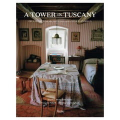 A Tower in Tuscany Or a Home for My Writers and Other Animals