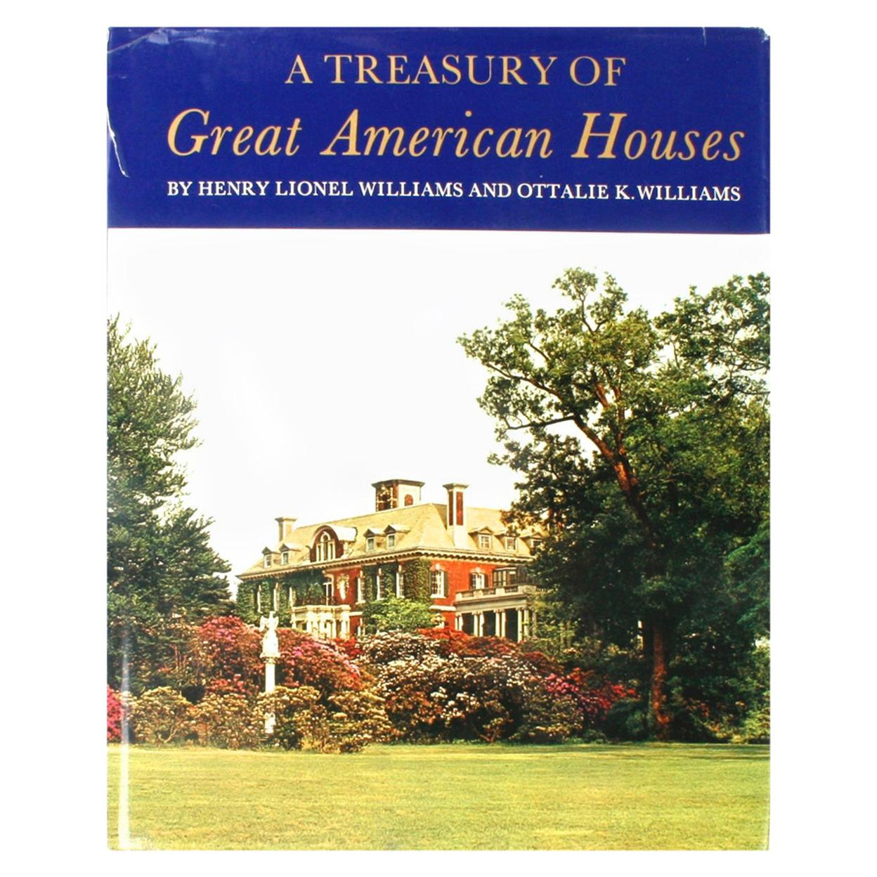 """A Treasury of Great American Houses,"" First Edition"