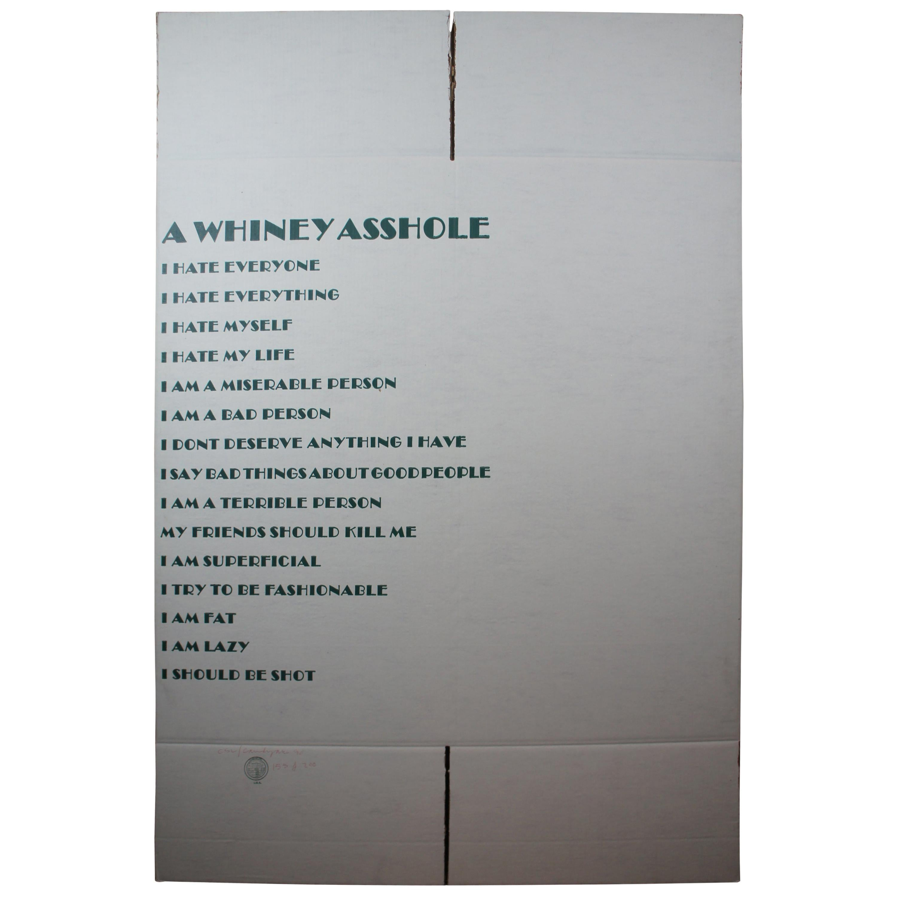 """""""A Whiney Asshole"""" Cardboard Box Silk Screen Art by Cary Liebowitz aka Candyass"""