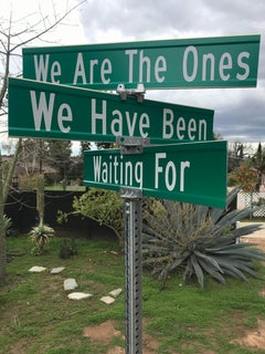 """We Are The Ones"" - Contemporary Street Sign Sculpture"