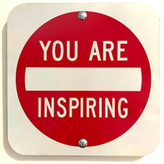 """You Are Inspiring"" - Contemporary Street Sign Sculpture"