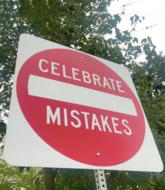 """""""Celebrate Mistakes"""" - Contemporary Street Sign Sculpture"""