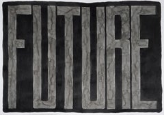 Future, Black and Grey Type Dark Chinese Ink on Watercolor Paper, Word Art  2021