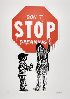 Don't Stop Dreaming by Alessio-B, Contemporary Street Art Print