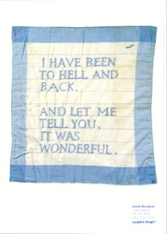 Poster (I Have Been to Hell and Back), 2014 Museum Exhibition Text Words Quote