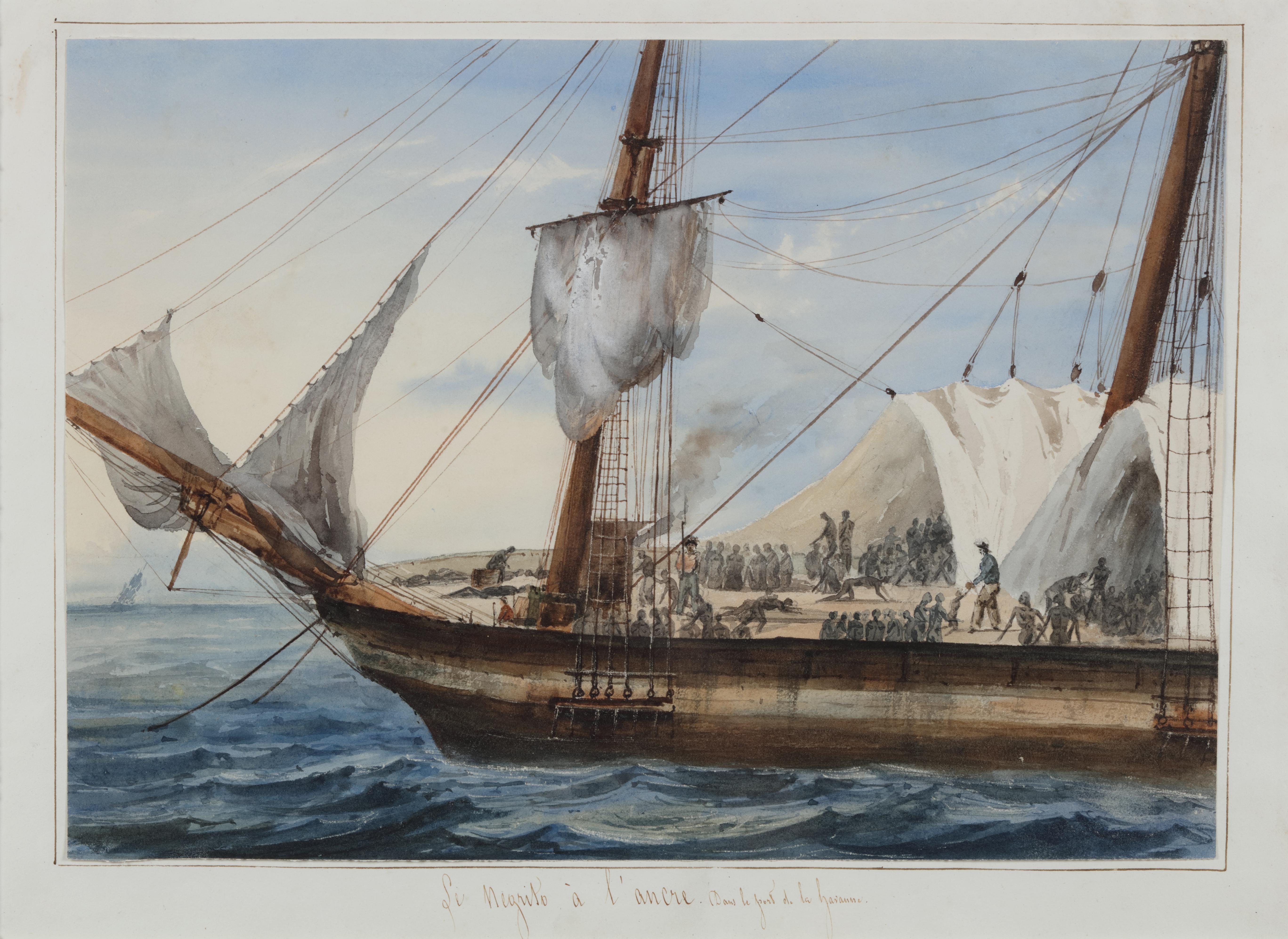 Portrait of a Slave Ship: 'Le Negrito à l'ancre. Dans le port de la havanne'