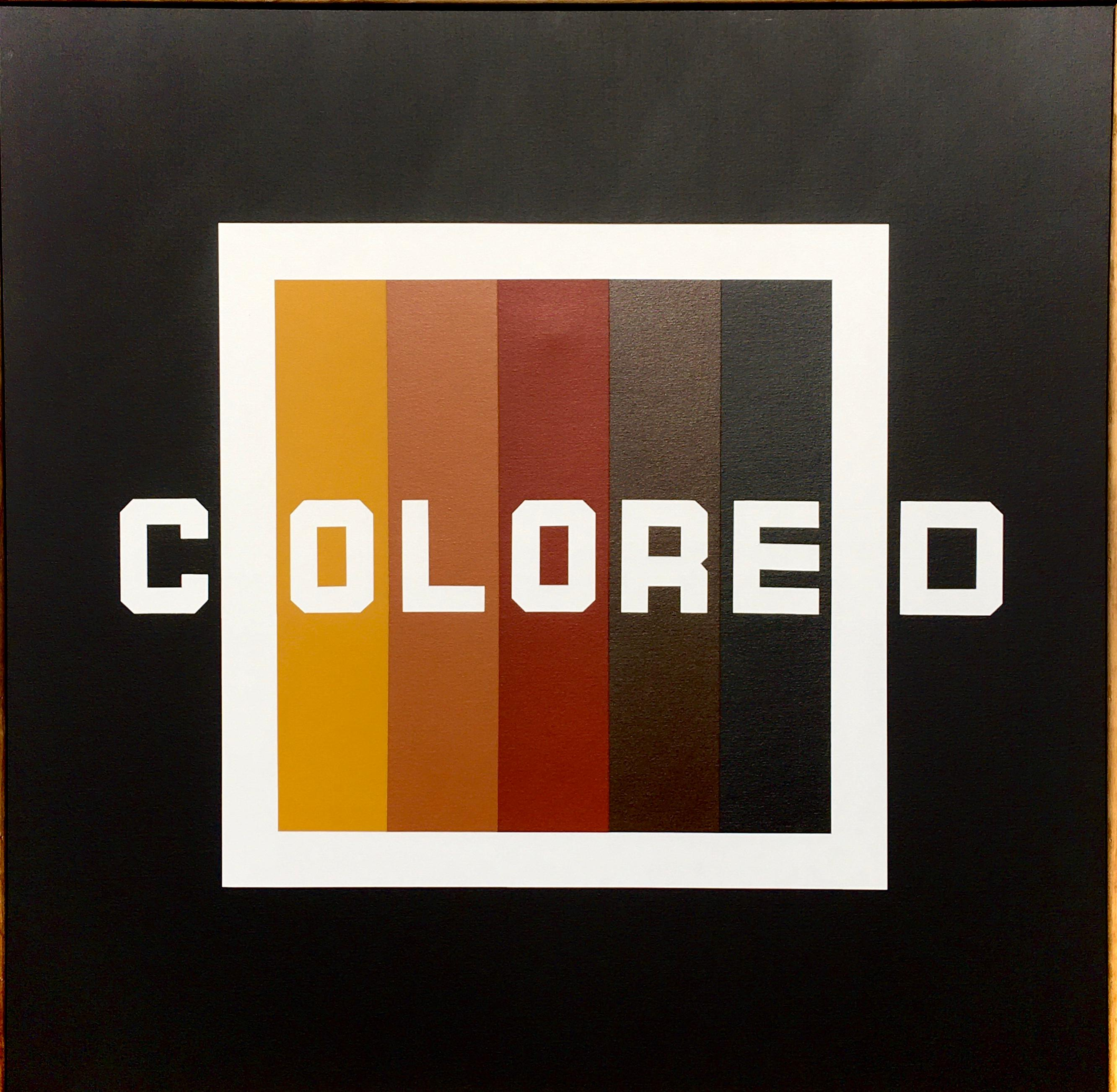 Colored: Contemporary Political Square Word Painting, Black, Brown, Umber, Gold