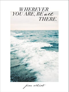 Wherever you are  - 21st Century Contemporary Graphic Quote by Pia Clodi