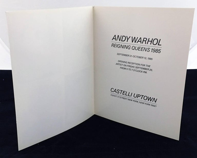 Andy Warhol Reigning Queens (original 1985 Leo Castelli announcement): Vintage original announcement card for, Andy Warhol: Reigning Queens 1985 at Castelli Uptown, New York: September 21-October 12, 1985.   Offset lithograph on smooth cream wove