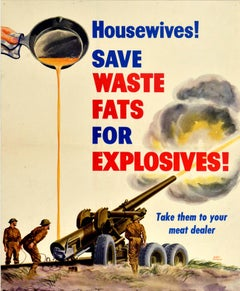 Original Vintage Poster Housewives Save Waste Fats For Explosives WWII War Army