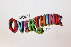 Don't Overthink it Original 3D Rainbow of colour pen paper Personally Signed