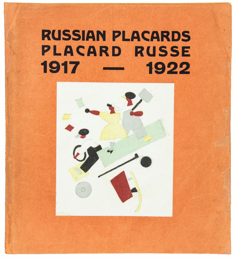 LEBEDEV, V.V.  Russian Placards / Placard Russe, 1917-1922.  [8] pp., XXIII colour lithographs after posters by Lebedev, each protected by a tissue guard with printed text.  Small 4to., 189 x 214 mm, bound in original orange wrappers with mounted