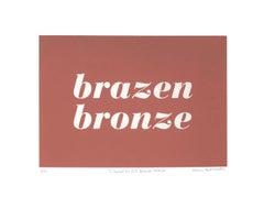 L'Oreal No. 834: Brazen Bronze Screenprint Edition 2