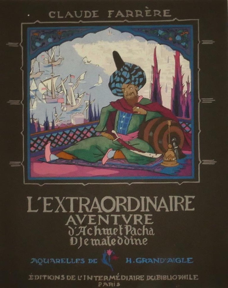 Adventure of Achmet Pacha - Original Illustrated Book - Early 20th Century - Art by Claude Farrère
