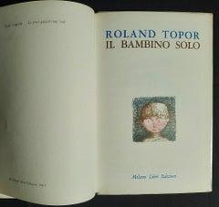 Il Bambino Solo - Vintage Rare Book Illustrated by Roland Topor - 1969