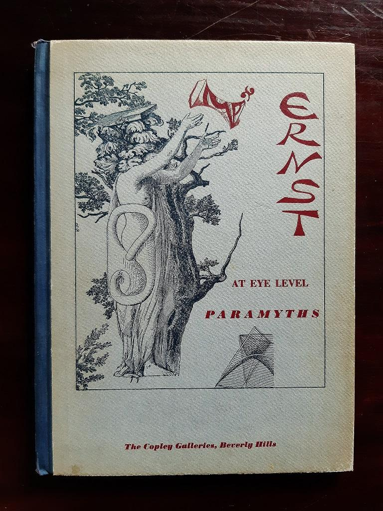 At Eye Level  Paramyths - Rare Book Illustrated by Max Ernst - 1949