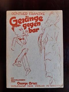 Gesänge Gegen Bar - Rare Book illustrated by George Grosz - 1931