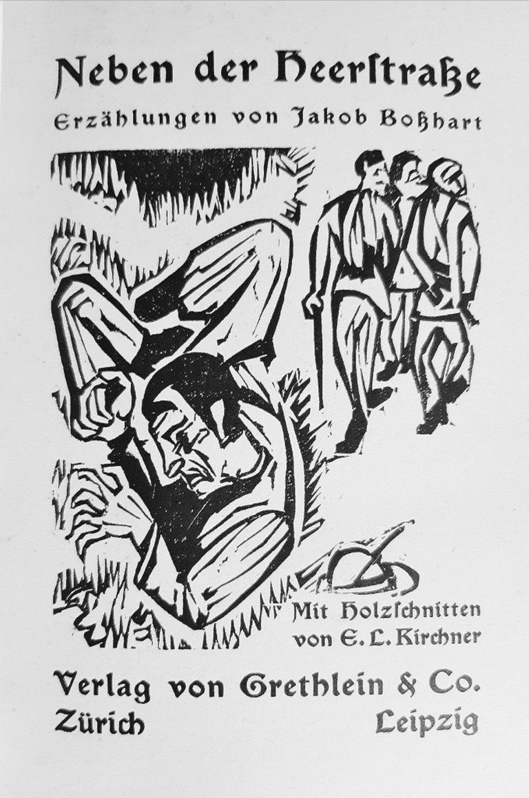 Neben der Heerstrasse is an original modern rare book written by Jakob Bosshart (Zürich, 1862 - Davos, 1924) and illustrated by Ernst Ludwig Kirchner (Aschaffenberg, 1880, — Davos, 1938) in 1923.  Original First Edition.  Published by Grethlein