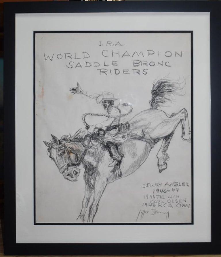 "George "" Pepper "" Brown Landscape Art -  ""I.R.A. WORLD CHAMPION SADDLE BRONC RIDERS"""