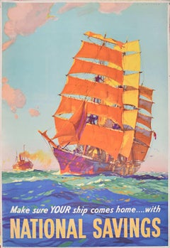 British National Savings Poster c. 1945 Leslie Wilcox Make Sure Your Ship Comes