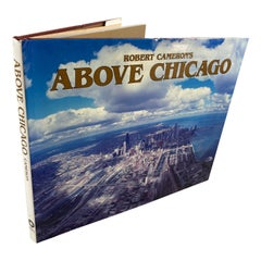 Above Chicago Book by Robert Cameron Hardcover Book