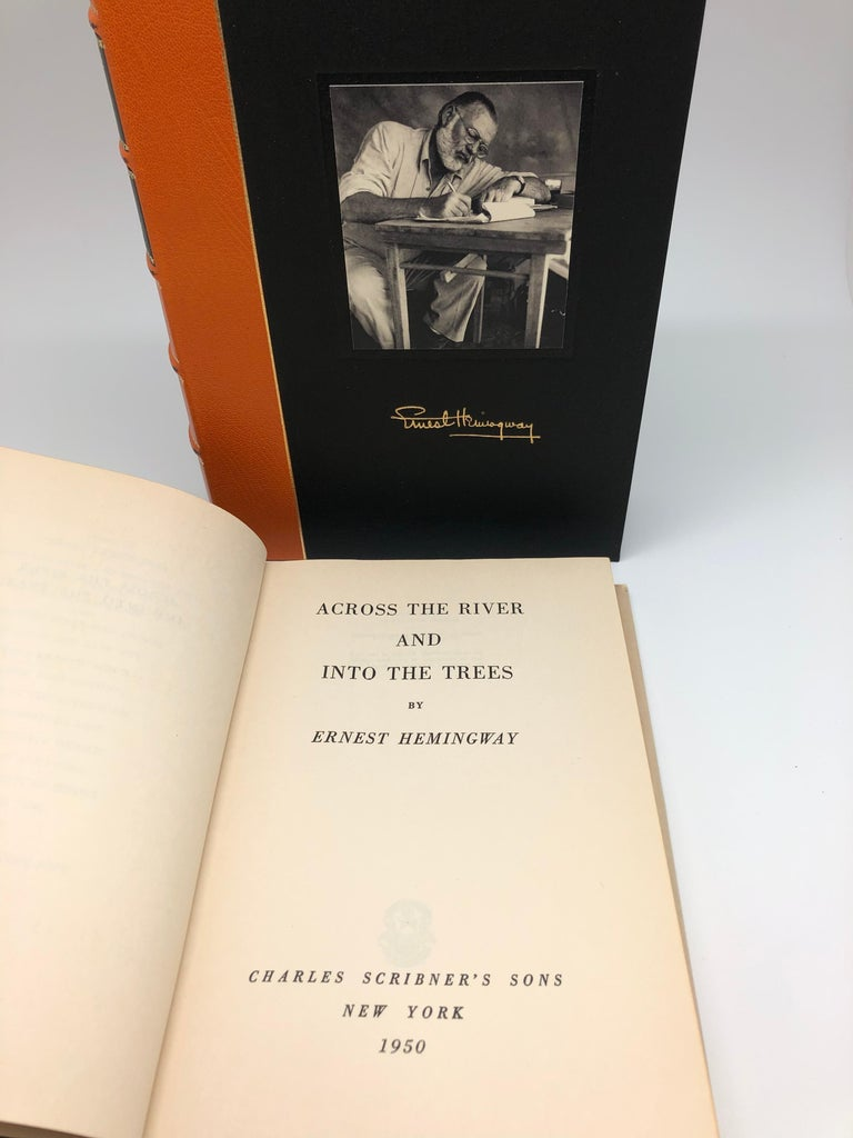Hemingway, Ernest, Across the River and Into the Trees. New York: Charles Scribner's Sons, 1950. First edition, first printing. Original dust jacket and housed in archival clamshell.   This first edition, first printing of Ernest Hemingway's Across