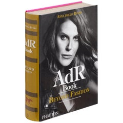 AdR Book: Beyond Fashion - Anna Dello Russo