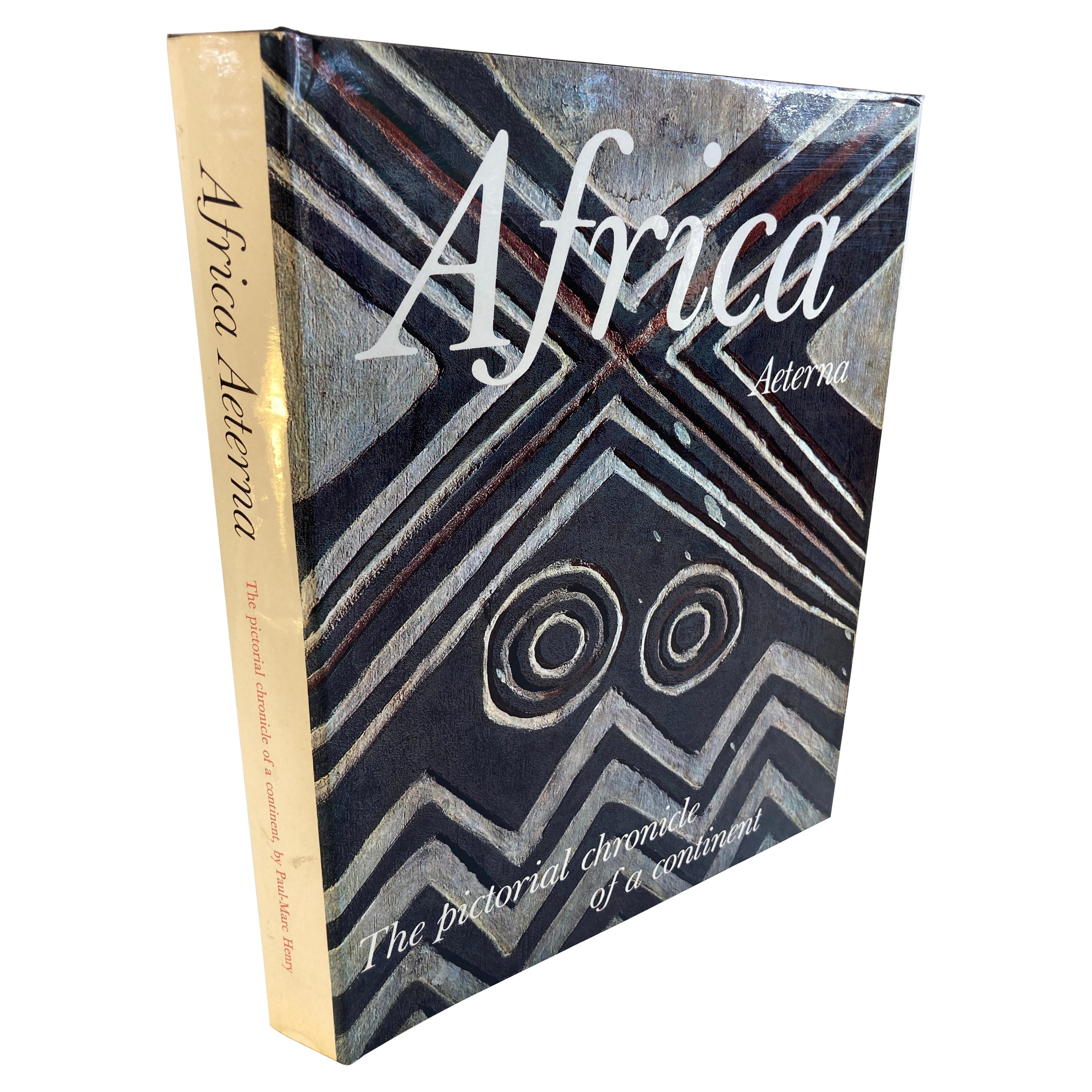 Africa Aeterna the Pictorial Chronicle of a Continent Hardcover Book